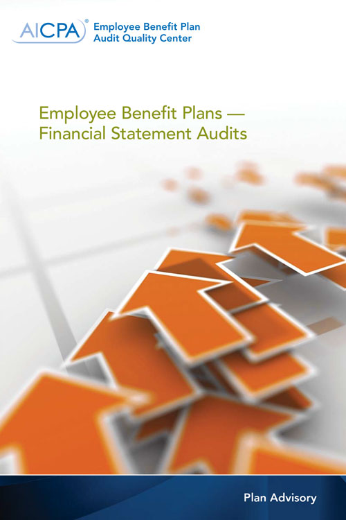 Employee Benefit Plans Financial Statement Audits